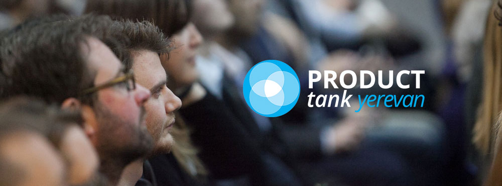 ProductTank Yerevan, November 2015